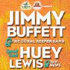 Jimmy Buffett & the Coral Reefer Band with special guest Huey Lewis & the News Sat, Aug 22 Alpine Valley Music Theatre